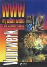 T.  Vingerhoets Wij willen weten Vuurwerk