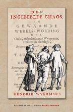 Hendrik Wyermars , De ingebeelde chaos