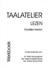 , Taalatelier Moeilijke teksten Werkboek