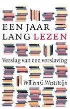 Willem G.  Weststeijn Een jaar lang lezen