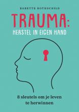 Babette Rothschild , Trauma: herstel in eigen hand