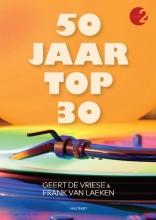 Frank Van Laeken Geert De Vriese, 50 jaar Top 30