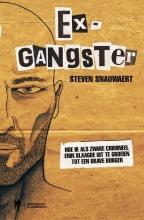 Snauwaert, Steven Ex-gangster