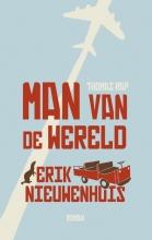 Nieuwenhuis, Erik Man van de wereld