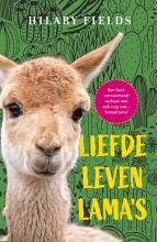 Hilary Fields , Liefde, leven, lama`s