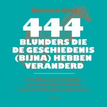 Herman  Boel 444 blunders die de wereld (bijna) hebben veranderd