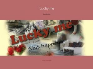 Kittie  Oostindjer Lucky me