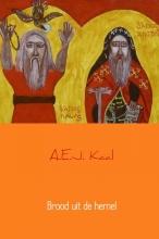 A.E.J. Kaal , Brood uit de hemel