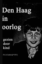 P.A.J. Coelewij , Den Haag in oorlog gezien door kind