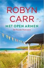 Robyn Carr , Met open armen