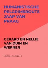 Gerard En Nellie Van Duin en Werner , Humanistische pelgrimsroute Jaap van Praag