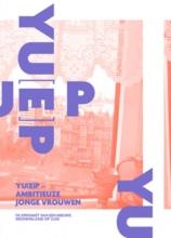 Els Desmet Annemarie Sour, YU[E]P - Young Urban Ethnic Professionals Amitieuze jonge vrouwen