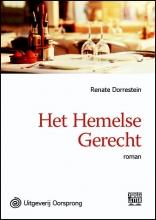 Renate  Dorrestein Het Hemelse Gerecht - grote letter uitgave