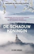 Theo Hoogstraaten Marianne Hoogstraaten, De schaduwkoningin