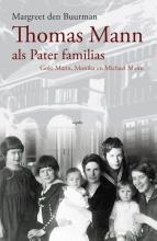 Margreet den Buurman , Thomas Mann als pater familias