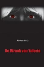 Jeroen Broks , De Wraak van Yuleria