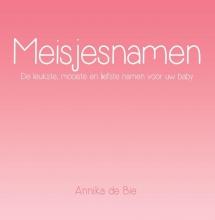 Annika de Bie , Meisjesnamen