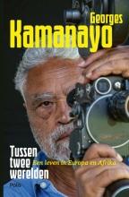 Georges Kamanayo , Tussen twee werelden