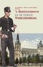 Tom Sas Jac. Biemans  Henk van der Linden, 's-Hertogenbosch en de Eerste Wereldoorlog