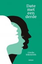 Cécile Ickenroth , Date met een derde