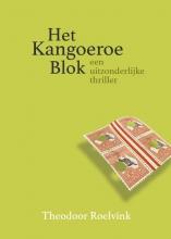 Theodoor Roelvink , Het Kangoeroe Blok