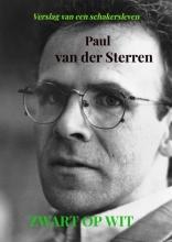 Paul Van der Sterren , Zwart op wit