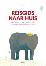 Zita  Bebenroth, Laura van Mourik, Angelique   Hoffmann-Haringsma, Liduine  Schonau Reisgids naar huis