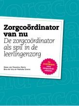 Klaas Jan  Terpstra, Maria  Bos-De Vos, Marieke  Soons Zorgcordinator van Nu - De Zorgcordinator als spil in de leerlingenzorg