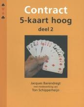 Jacques Barendregt , Contract 5-kaart hoog deel 2