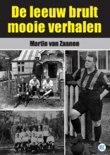Martin van Zaanen De leeuw brult mooie verhalen