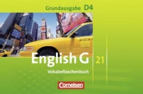 Schwarz, Hellmut,English G 21. Grundausgabe D 4. Vokabeltaschenbuch