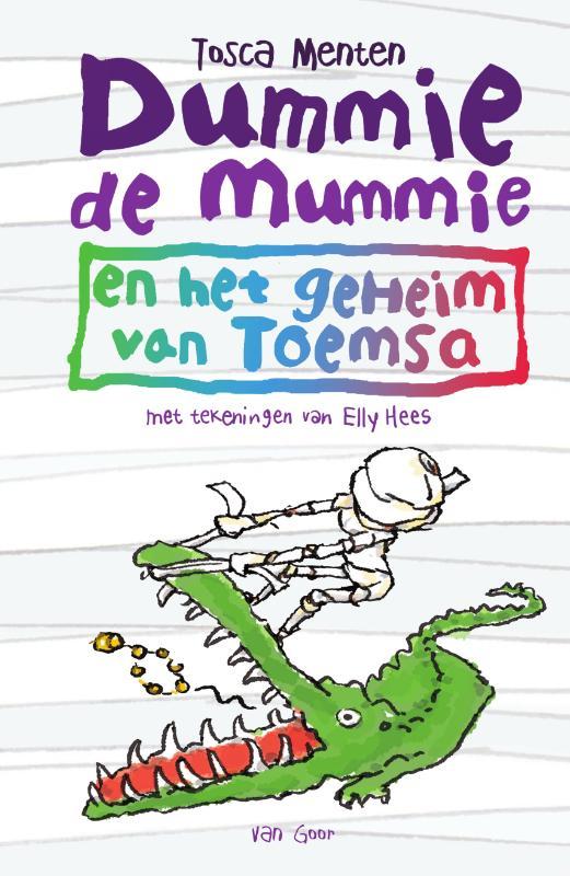 Tosca Menten,Dummie de mummie en het geheim van Toemsa