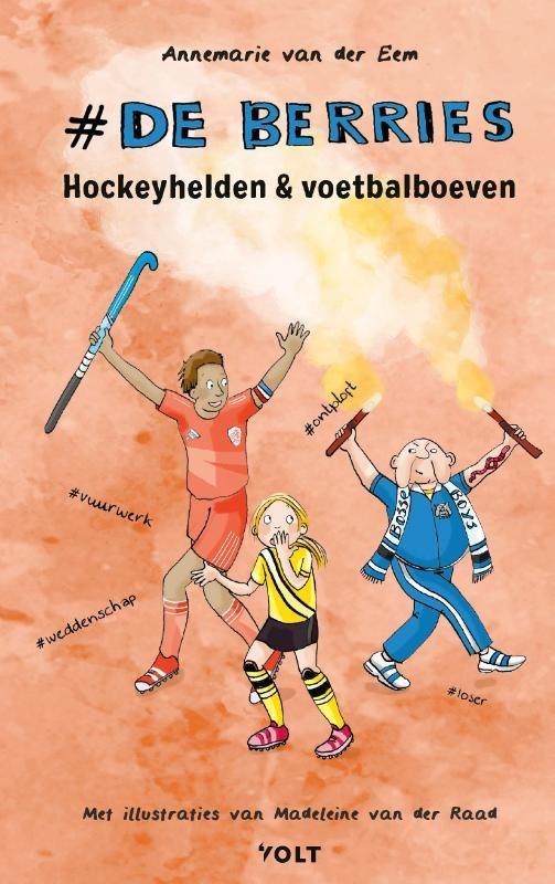 Annemarie van der Eem,Hockeyhelden en voetbalboeven