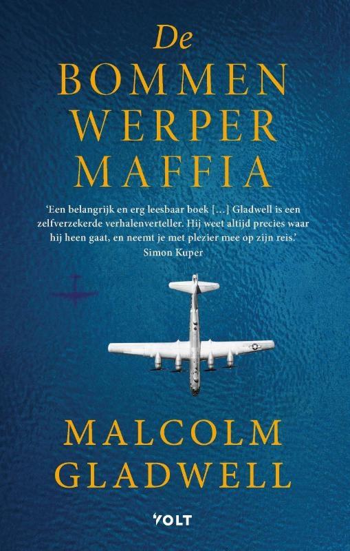Malcolm Gladwell,De Bommenwerpermaffia
