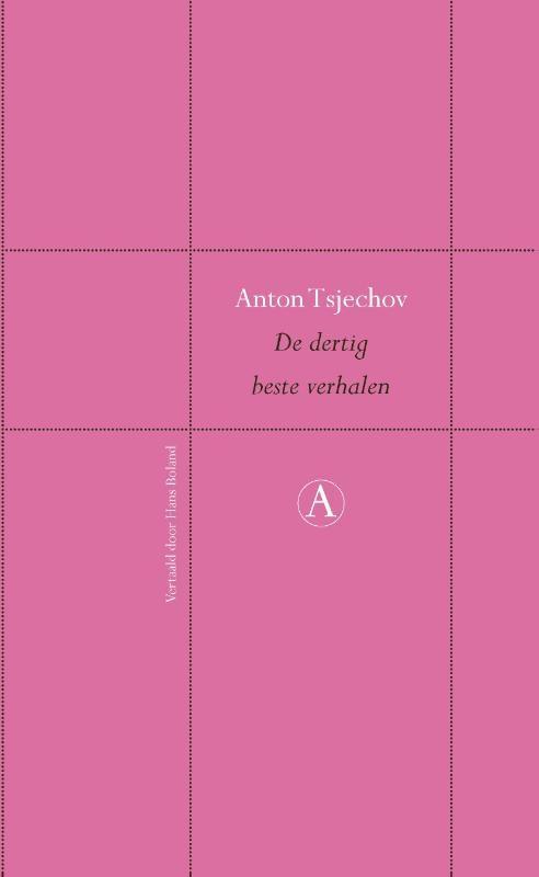 Anton Tsjechov,De dertig beste verhalen