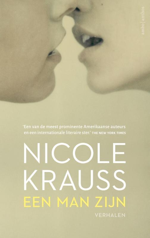 Nicole Krauss,Een man zijn