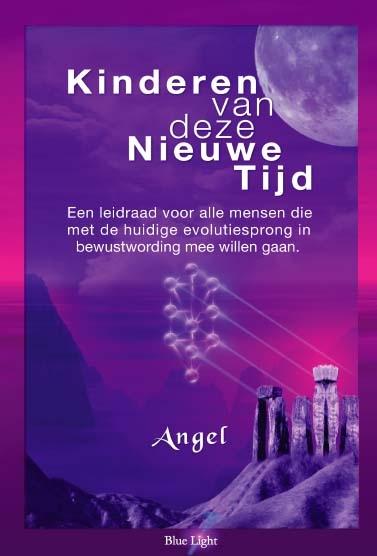 Angel,Kinderen van deze Nieuwe Tijd