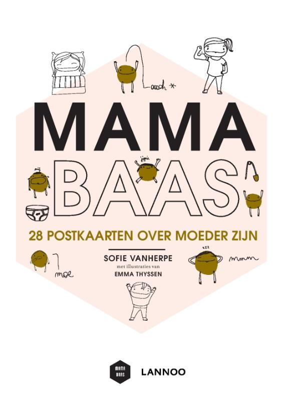 Sofie  Vanherpe, Emma  Thyssen,Mama Baas