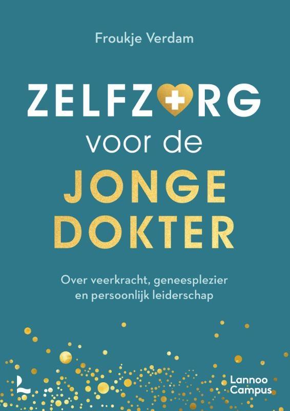 Froukje Verdam,Zelfzorg voor de jonge dokter