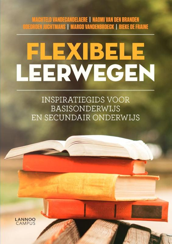 Machteld Vandecandelaere, Naomi Van den Branden, Goedroen Juchtmans, Margo Vandenbroeck, Bieke De Fraine,FLEXIBELE LEERWEGEN (POD)