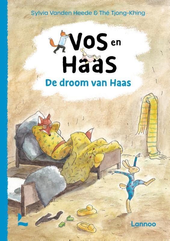 Sylvia Vanden Heede,Vos en Haas - De droom van Haas
