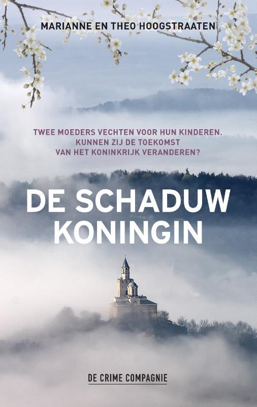 Marianne Hoogstraaten, Theo Hoogstraaten,De schaduwkoningin