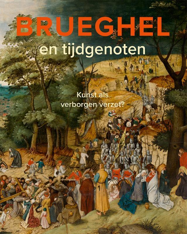 Lars Hendrikman, Dorien Tamis,Brueghel en tijdgenoten