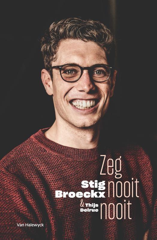 Stig Broeckx, Thijs Delrue,Zeg nooit nooit