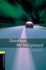 Escott, John,Goodbye, Mr Hollywood