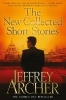 Archer, Jeffrey,The New Collected Short Stories