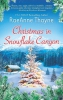 Thayne, RaeAnne,Christmas in Snowflake Canyon