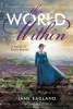 Eagland, Jane,The World Within
