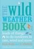 Danks, Fiona,The Wild Weather Book