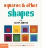 ,<b>Squares & Other Shapes: with Josef Albers</b>